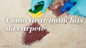 Como tirar manchas do carpete, dicas