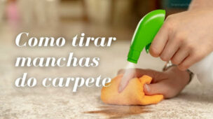 Dicas para limpar manchas de carpetes